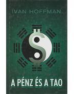 A pénz és a tao - Hoffman, Ivan