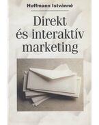 Direkt és interaktív marketing - Hoffmann Istvánné