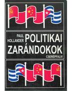Politikai zarándokok - HOLLANDER, PAUL