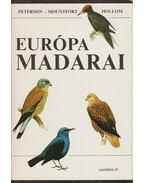Európa madarai - Hollom, P.A.D., Mountfort, G., Peterson, R.T.
