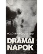 Drámai napok - Hollós Ervin, Lajtai Vera