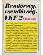 Rendőrség, csendőrség, VKF 2. - Hollós Ervin