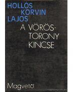 A vöröstorony kincse - Hollós Korvin Lajos