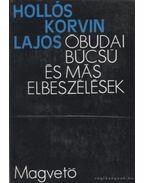 Óbudai búcsú és más elbeszélések - Hollós Korvin Lajos
