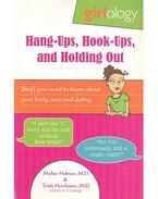 Hang-Ups, Hook-Ups, and Holding Out - HOLMES, MELISA - HUTCHISON, TRISH