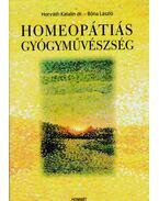 Homeopátiás gyógyművészség - Horváth Katalin, Bóna László