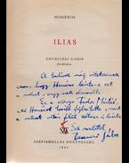 Ilias. Devecseri Gábor fordítása (Dedikált) - Homérosz