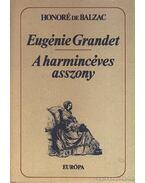 A harmincéves asszony - Honoré de Balzac
