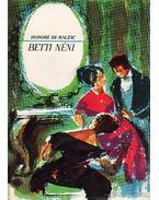 Betti néni - Honoré de Balzac