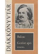 Goriot apó - Honoré de Balzac
