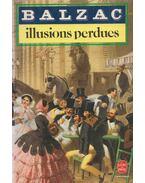 Illusions perdues - Honoré de Balzac