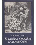 Kurtizánok tündöklése és nyomorúsága - Honoré de Balzac