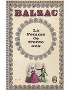 La Femme de trente ans - Honoré de Balzac