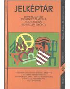 Jelképtár - Hoppál Mihály, Jankovics Marcell, Nagy András, Szemadám György