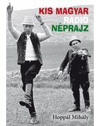 Kis magyar rádió néprajz - Hoppál Mihály