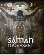 Sámánművészet - Hoppál Mihály