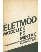 Életmód: modellek és minták - Hoppál Mihály, Szecskő Tamás