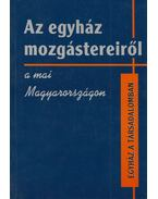 Az egyház mozgástereiről a mai Magyarországon - Horányi Özséb