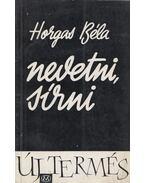 Nevetni, sírni - Horgas Béla