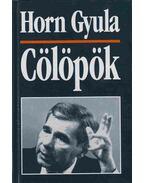 Cölöpök (aláírt) - Horn Gyula