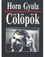 Cölöpök - Horn Gyula