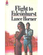 Flight to Falconhurst - HORNER, LANCE