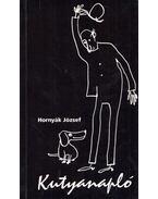 Kutyanapló - Hornyák József