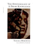 The Epistemology of A Priori Knowledge - HOROWITZ, TAMARA