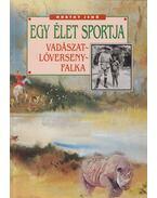 Egy élet sportja - Horthy Jenő