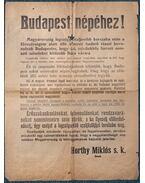 Budapest népéhez! Magyarország legszégyenteljesebb korszaka után [Plakát] (1919) - Horthy Miklós