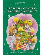 Kiskarácsony - nagykarácsony - Horváth Ágnes