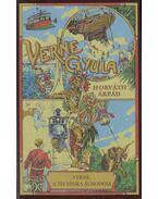 Verne, a technika álmodója - Horváth Árpád
