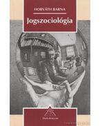 Jogszociológia - Horváth Barna