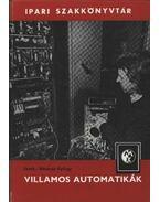Villamos automatikák - Horváth Béla, Kovács István, Keresztúri Sándor, Medek Béla