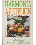 Harmónia az ételben - Horváth Éva, Szepesi Dóra