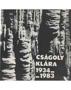 Cságoly Klára 1934-1983 emlékkiállítás - Horváth Ferenc