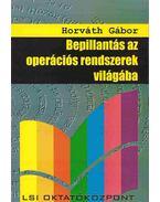 Bepillantás az operációs rendszerek világába - Horváth Gábor