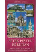 Séták Pesten és Budán - Horváth Gábor