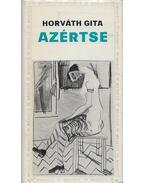 Azértse (Dedikált) - Horváth Gita