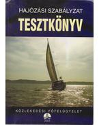 Hajózási szabályzat tesztkönyv - Horváth Imre