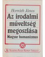 Az irodalmi műveltség megoszlása - Horváth János