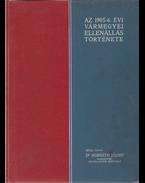 Az 1905/6. évi vármegyei ellenállás története - Horváth József