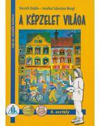 A képzelet világa - Horváth Katalin, Imrehné Sebestyén Margit