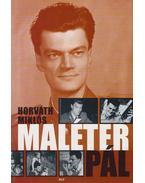 Maléter Pál - Horváth Miklós