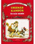 Csizmás kandúr és más mesék - Horváth Tibor