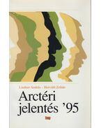 Arctéri jelentés '95 - Horváth Zoltán, Lindner András
