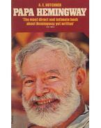 Papa Hemingway - HOTCHNER, A.E.