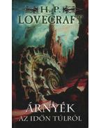 Árnyék az időn túlról - Howard Phillips Lovecraft