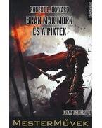 Bran Mak Morn és a piktek - Howard, Robert E.