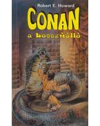 Conan, a bosszúálló - Howard, Robert E.
